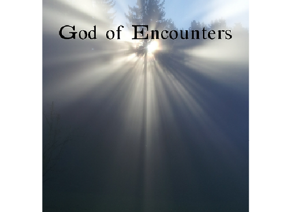 God of Encounters