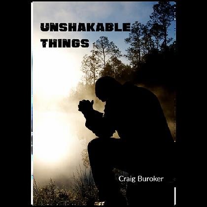 Unshakable Things