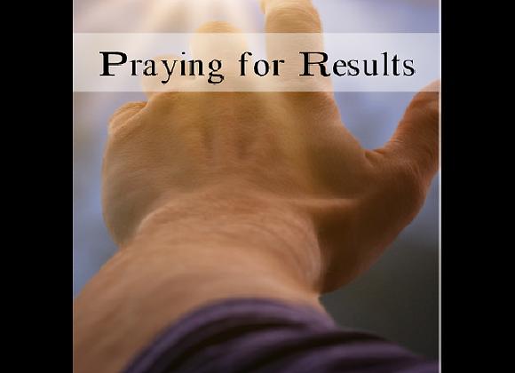 Praying for Results