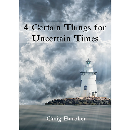 4 Certain Things for Uncertain Times