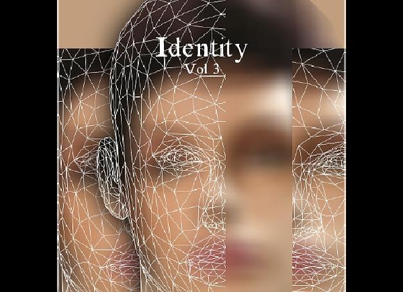Identity Vol 3