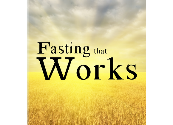 Fasting That Works