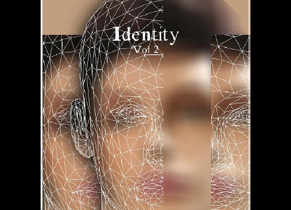 Identity Vol 2