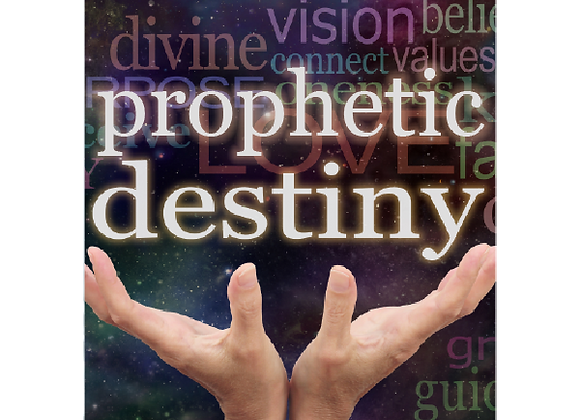 Prophetic Destiny