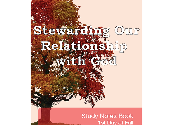 Stewarding Our Relationship With God Workbook