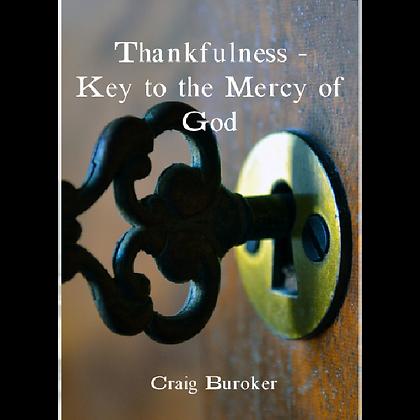 Thankfulness - Key to the Mercy of God
