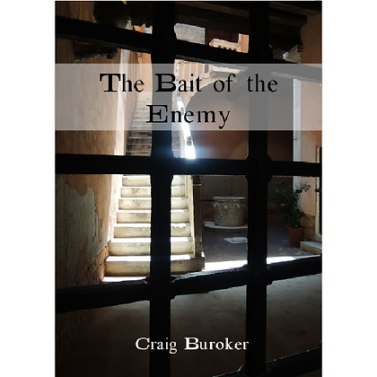 Bait of the Enemy