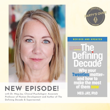 The Defining Decade with Author, Dr. Meg Jay