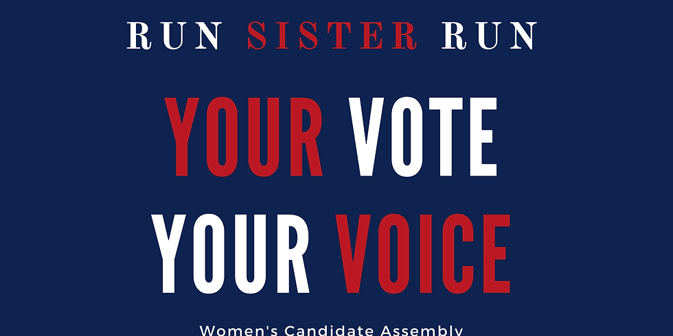 Your Vote/Your Voice- Women's Candidate Assembly