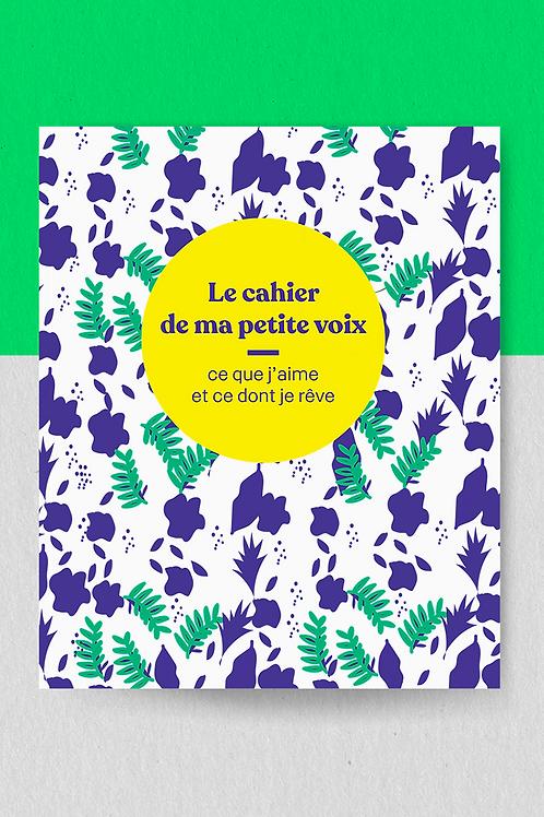 """Le cahier de ta petite voix """"ce que j'aime et dont je rêve"""" - bleu"""