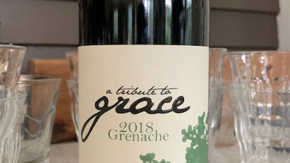 """Tribute to Grace Caprice Vineyard Grenache """"this is a gorgeous wine"""""""