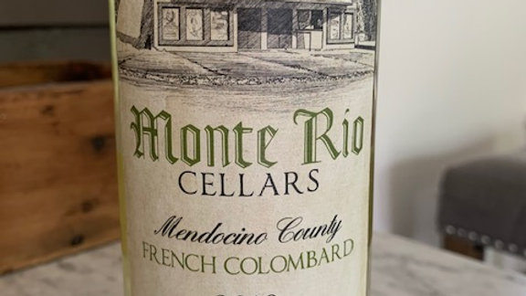 Monte Rio French Colombard - clean, crisp, perfect for seafood