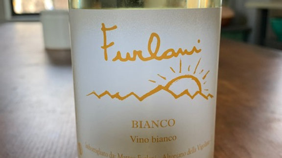 Furlani Bianco - light, crisp, goes with anything