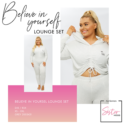 BELIEVE IN YOURSELF LOUNGE SET