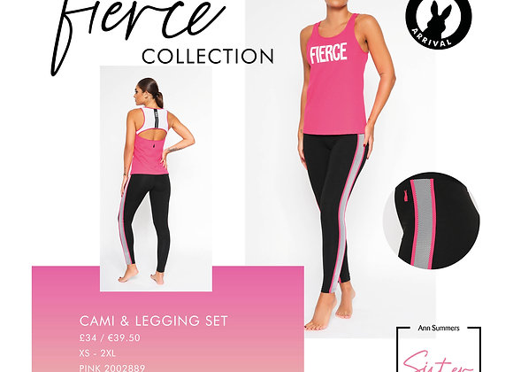 FIERCE COLLECTION CAMI AND LEGGING SET