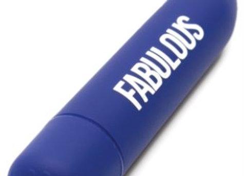 FABULOUS BULLET