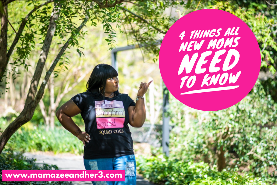 4 Things All New Moms Need to Know
