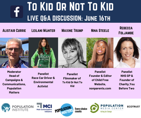 Panel Discussion - 'To Kid or Not To Kid' on Population Matters.