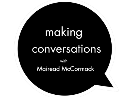 Episode 001 - Mairead McCormack
