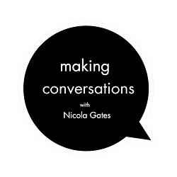 Nicola Gates of Olla Nua Making Conversations Podcast Episode