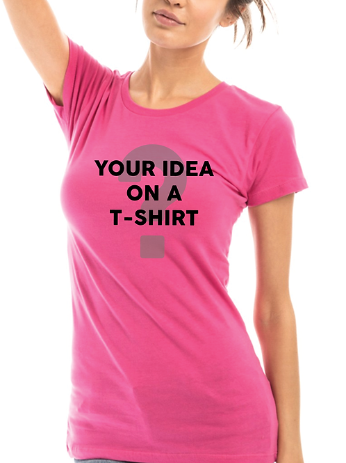 Customize Your Own T-Shirt (Female Vees & Crew Neck Tees)