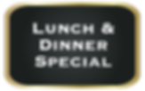 Lunch and dinner special button.png
