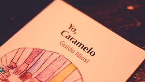 """""""Yo, Caramelo"""" Un caramelo para todos los gustos"""