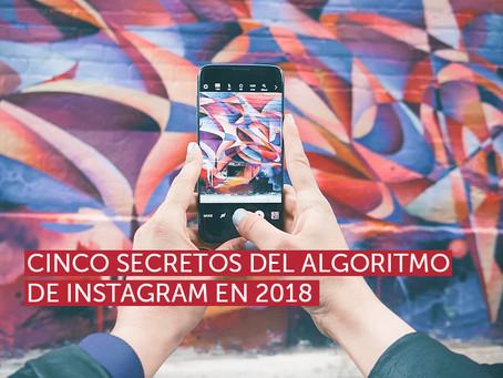 Cinco secretos del algoritmo de Instagram en 2018