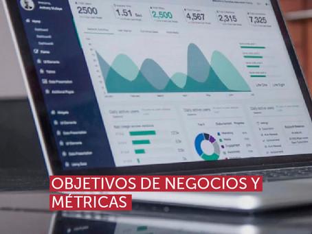Objetivos de negocios y métricas