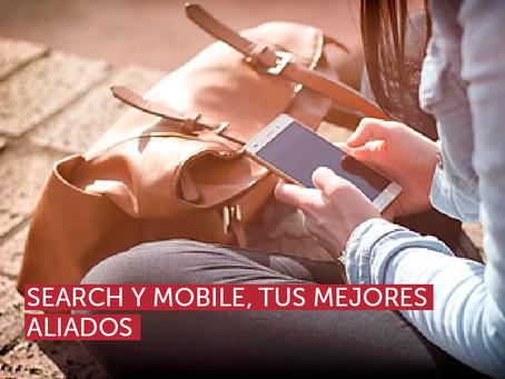 Search y mobile, tus mejores aliados