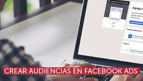 Crear audiencias en Facebook Ads