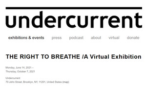 undercurrent  The right to breath virtual exhibition