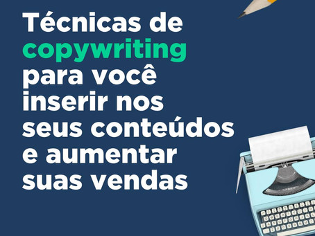 Técnica de copy para você usar nos seus conteúdos