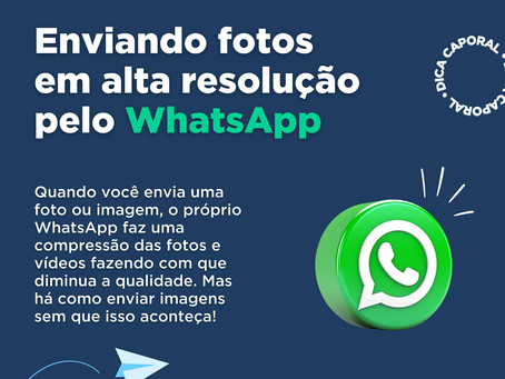 Como enviar fotos em alta resolução pelo WhatsApp