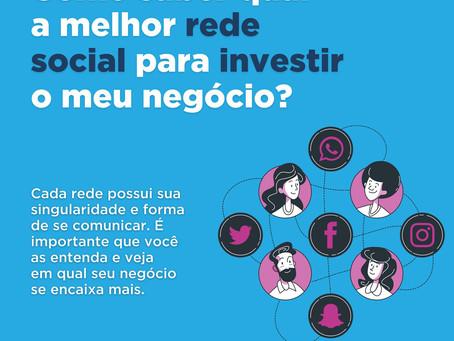 Como saber a melhor rede social para investir o meu negócio?
