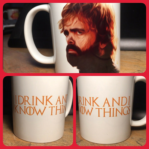 """Tyrion Lannister """"I Drink and I Know Things"""" Mug - Game of Thrones Cup GoT"""