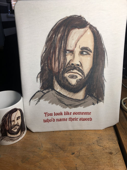 """Game of Thrones The Hound """"You look like someone who'd name their sword"""" T-Shirt"""