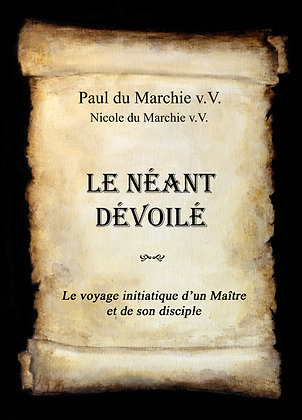 LE NEANT DEVOILE
