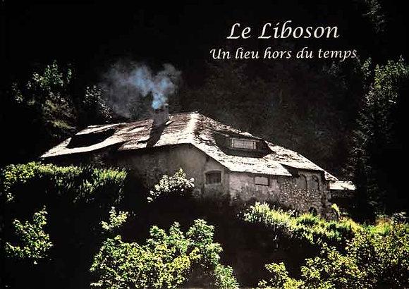 LE LIBOSON, UN LIEU HORS DU TEMPS