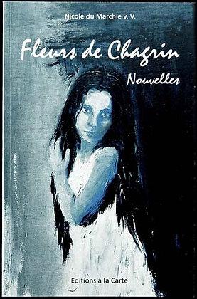FLEURS DE CHAGRIN