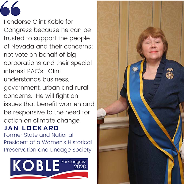 Jan Lockard, former State and National President of a Women's Historical Preservation and Lineage Society endorses Clint Koble for Congresseman in NV-2