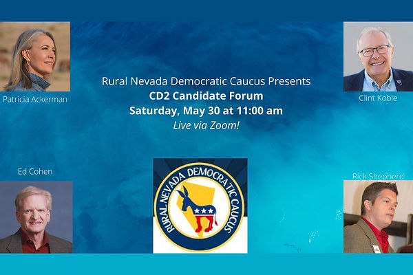 Rural Nevada Democratic Caucus will Host top Democratic Candidates for Nevada CD2