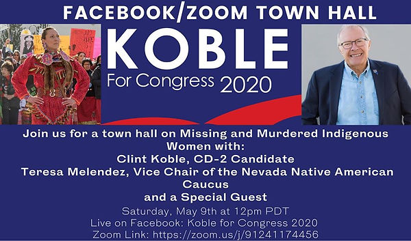 Clint Koble hosts a Town Hall to discuss the important issue of Missing & Murdered Indigenous Women Congress Nevada CD2 2020 NV-2 Amodei Ackerman