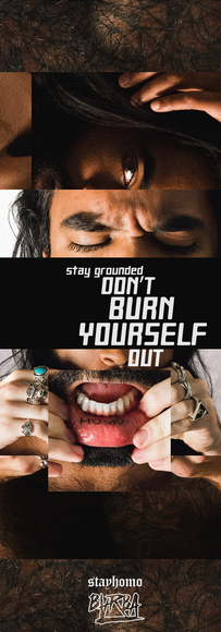 """""""Don't burn yourself out"""""""