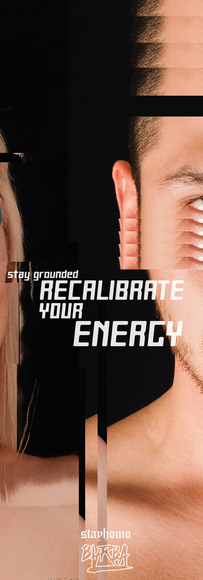 """Recalibrate your energy"""
