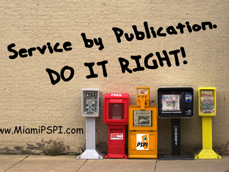 SERVICE BY PUBLICATION. DO IT RIGHT.