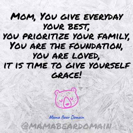 Giving Yourself Grace the Utmost Superpower for Moms!