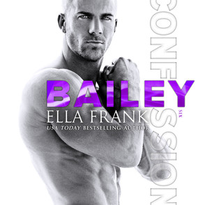 Confessions: Bailey