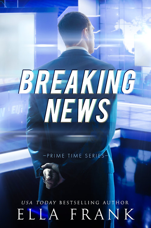 Breaking News (Prime Time Series #2)
