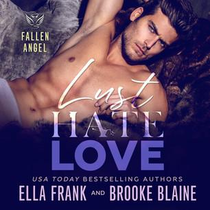 Lust Love Hate (Fallen Angels #4)